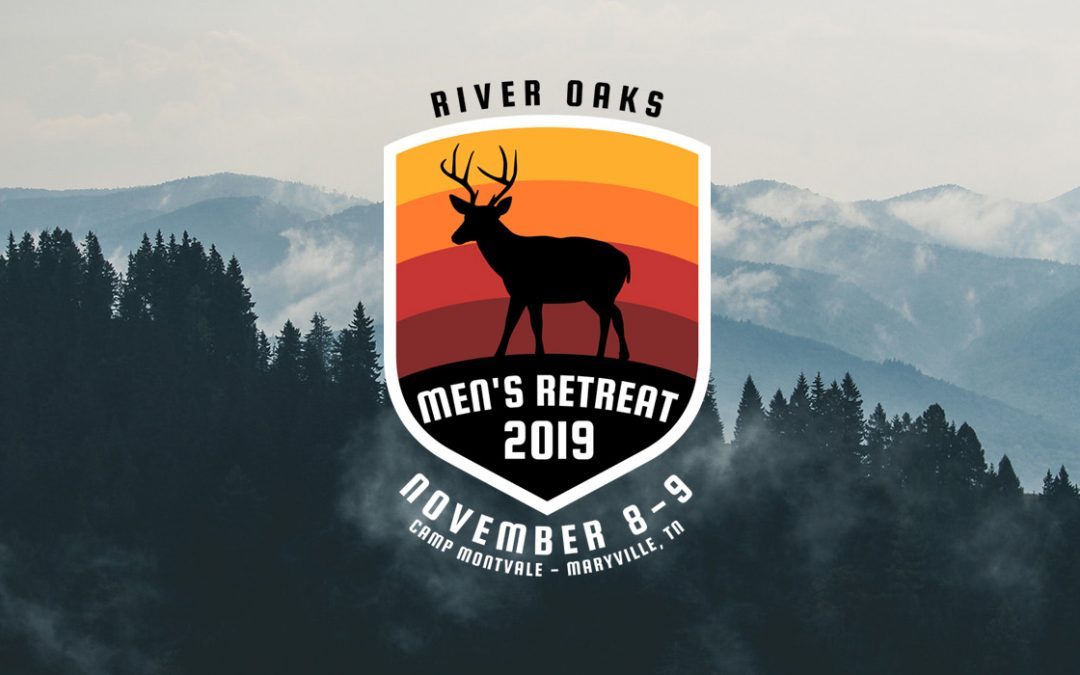 Sign Up Today – 2019 Men's Retreat
