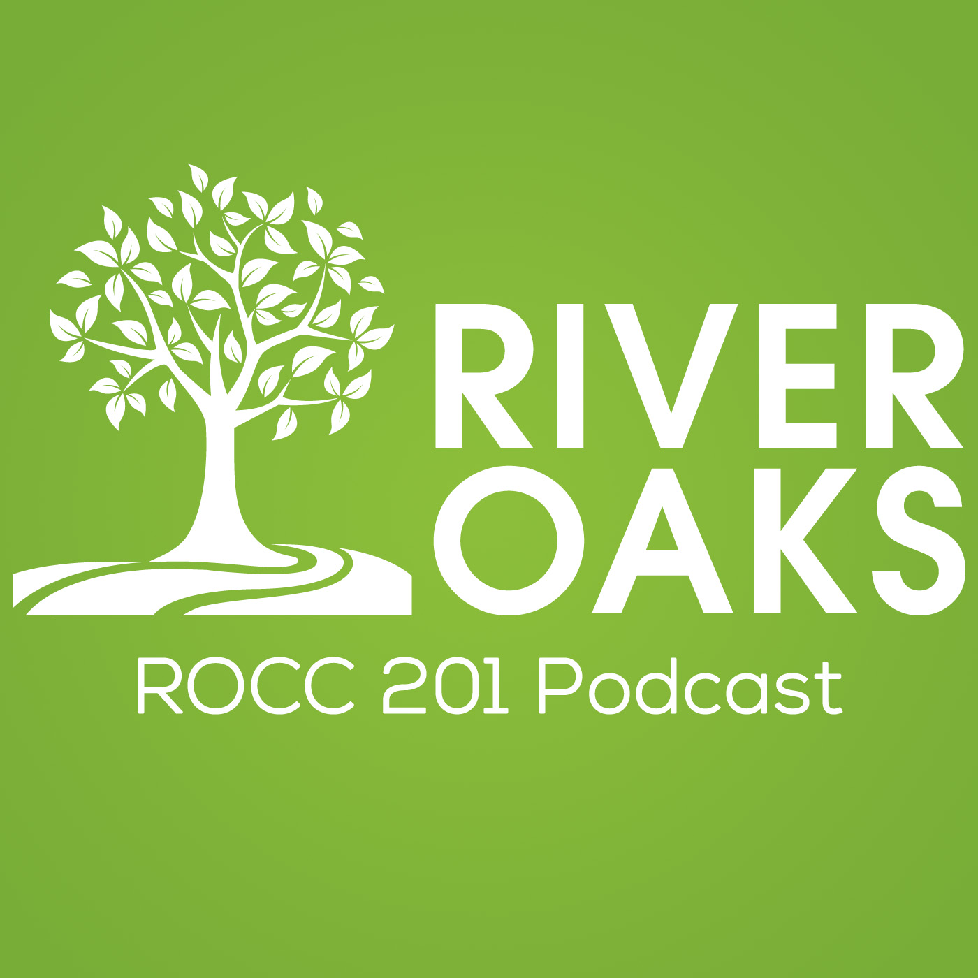 ROCC 201 | River Oaks Community Church